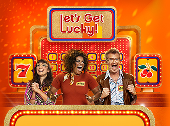 """Let's Get Lucky"" is back at the Casinos"